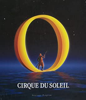 Cirque Du Soleil Souvenir Program [ March 2001 ] (Travel far enough away, my friend, and you'll discover something of great beauty: your self)