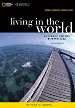 National Geographic Learning Reader: Living in the World: Cultural Themes for Writers (Book Only)