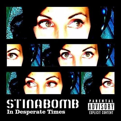 5076f6e62f44d In Desperate Times [Explicit] by Stina Bomb on Amazon Music - Amazon.com