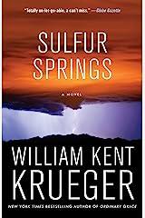 Sulfur Springs: A Novel (Cork O'Connor Mystery Series Book 16) Kindle Edition