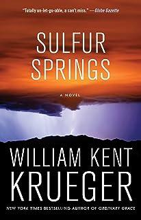 Sulfur Springs: A Novel (Cork O`Connor Mystery Series Book 16)