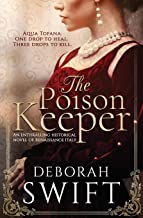 The Poison Keeper: An enthralling historical novel of Renaissance Italy