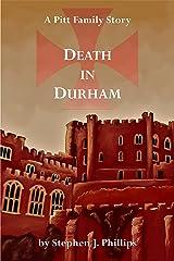 Death in Durham (The Pitt Family Saga Book 7) Kindle Edition
