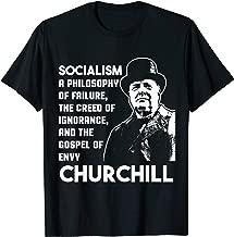 Winston Churchill Quote Anti-socialism Failure Envy History T-Shirt
