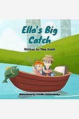 Ella's Big Catch Kindle Edition