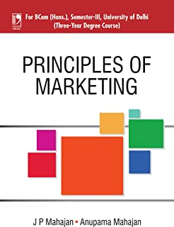 Principles of Marketing (For Delhi University, Sem.III) (English Edition)
