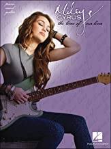Hal Leonard Miley Cyrus The Time Of Our Lives arranged for piano, vocal, and guitar (P/V/G)