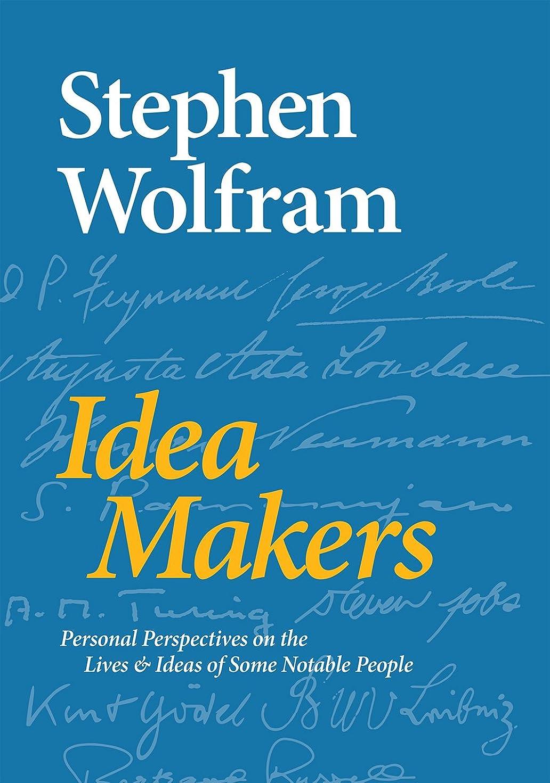 彼女自身ほめる陽気なIdea Makers: Personal Perspectives on the Lives & Ideas of Some Notable People (English Edition)