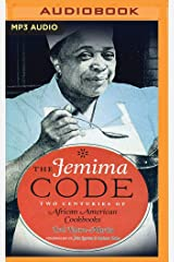 The Jemima Code: Two Centuries of African American Cookbooks Audio CD