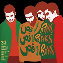 Raks Raks Raks: 27 Golden Garage Psych Nuggets From The Iranian 60s Sc