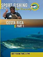Sport Fishing with Dan Hernandez - Costa Rica Pt 1