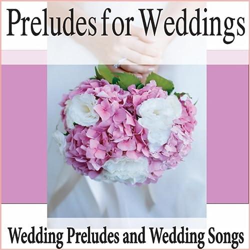 Wedding Prelude Songs.Forever I Do Instrumental Wedding Prelude