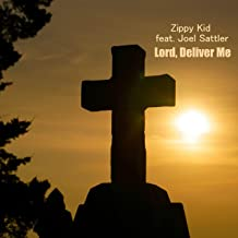 Best lord deliver me Reviews