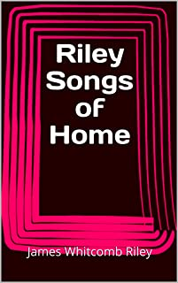 Riley Songs of Home (English Edition)
