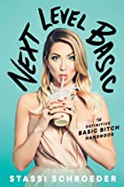 Cover image of Next Level Basic by Stassi Schroeder