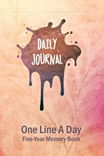 Daily Journal: One Line a Day - Five-Year Memory Book - Undated: Start Any Day of the Year