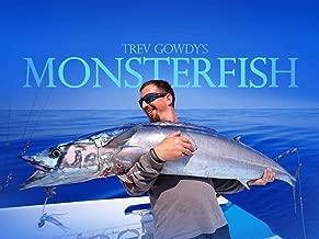 Trev Gowdy's Monster Fish - Season 3
