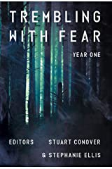 Trembling With Fear: Year 1 Kindle Edition