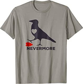 Raven Nevermore Anti Valentines Funny T Shirt