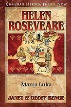 Helen Roseveare: Mama Luka (Christian Heroes: Then & Now)