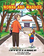 Nonna and Maddox: A Day In The Life Of An Ordinary Boy