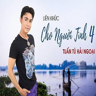 Lien Khuc Cho Nguoi Tinh Phan 4
