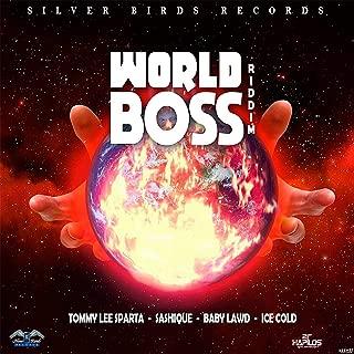 World Boss Riddim [Explicit]
