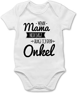 Shirtracer Sprüche Baby - Wenn Mama Nein SAGT frag ich den Onkel - Baby Body Kurzarm für Jungen und Mädchen