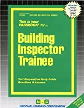 Building Inspector Trainee: Test Preparation Study Guide, Questions & Answers (Career Examination Passbooks)
