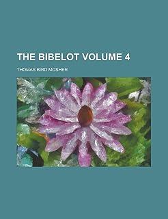 The Bibelot Volume 4