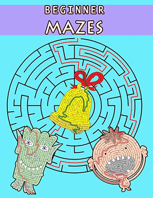Beginner Mazes: Challenging Mazes for solving skills and Boosts your child's confidence