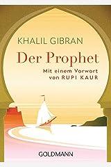 Der Prophet: Mit einem Vorwort von Rupi Kaur (German Edition) eBook Kindle