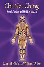 Chi Nei Ching: Muscle, Tendon, and Meridian Massage (English Edition)