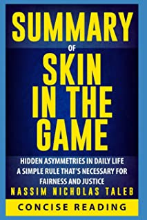 Summary of Skin in the Game: Hidden Asymmetries in Daily Life By Nassim Nicholas Taleb