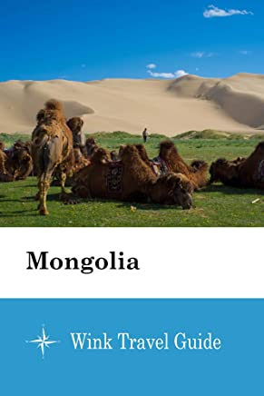 Mongolia - Wink Travel Guide (English Edition)