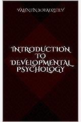 Introduction to Developmental Psychology Kindle Edition