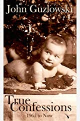 True Confessions: 1965 to Now (Riff) Kindle Edition