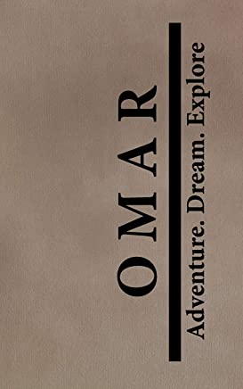 Omar Adventure Dream Explore: Personalized Journals for Travelers