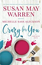 Crazy for You (Deep Haven Collection)
