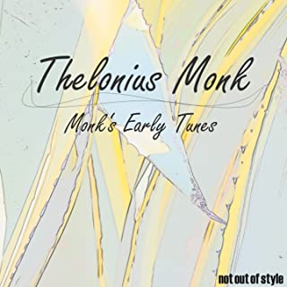 Monk's Early Tunes