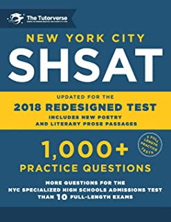 New York City SHSAT: 1,000+ Practice Questions: Updated for the 2018 Redesigned SHSAT