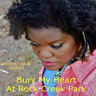 Bury My Heart At Rock Creek Park