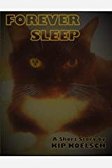 FOREVER SLEEP: A Short Story Kindle Edition