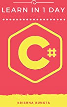 Learn C# in 1 Day: Complete C# Guide with Examples