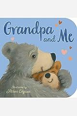 Grandpa and Me Board book