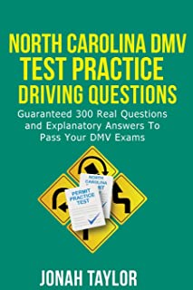 North Carolina DMV Permit Test Questions And Answers: Over 350 North Carolina DMV Test Questions and Explanatory Answers with Illustrations