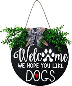 Welcome Sign for Front Door, Dog Welcome Sign Wreath for Front Porch Decor, Outdoor Welcome Signs for Porch, Housewarming Gift Farmhouse Home Decoration, We Hope You Like