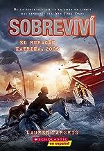 Sobreviví el huracán Katrina, 2005 (I Survived Hurricane Katrina, 2005) (Spanish Edition)