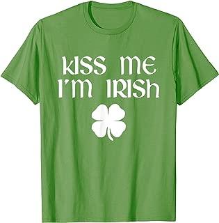 Kiss Me I'm Irish St. Patrick's Day Funny T-Shirt T-Shirt