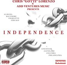 Independence [Explicit]